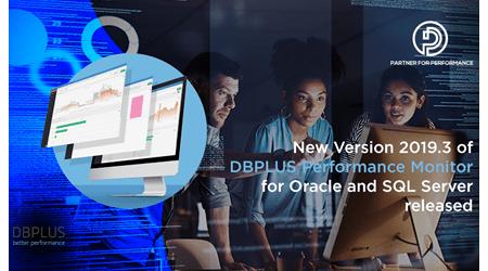 DBPLUS Performance Monitor Release 2019.3 steht für Oracle und SQL Server zur Verfügung