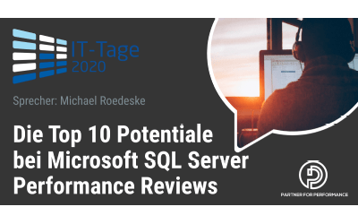 Frankfurt IT Days 2020, we are talking about The Top 10 Potentials in SQL Server Performance Reviews